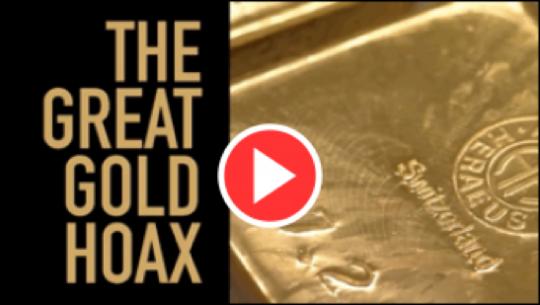 Gold Hoax Video